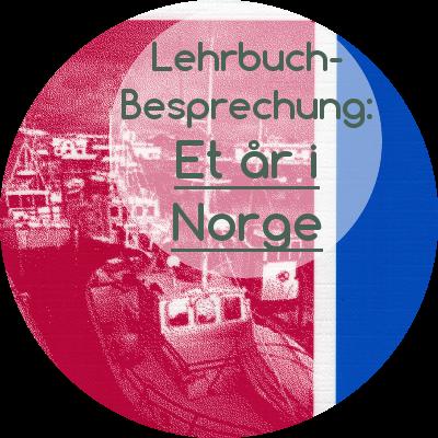 "Review des Norwegisch-Lehrwerks ""Et år i Norge"""