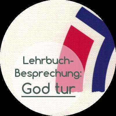"Review des Norwegisch-Lehrwerks ""God tur"""