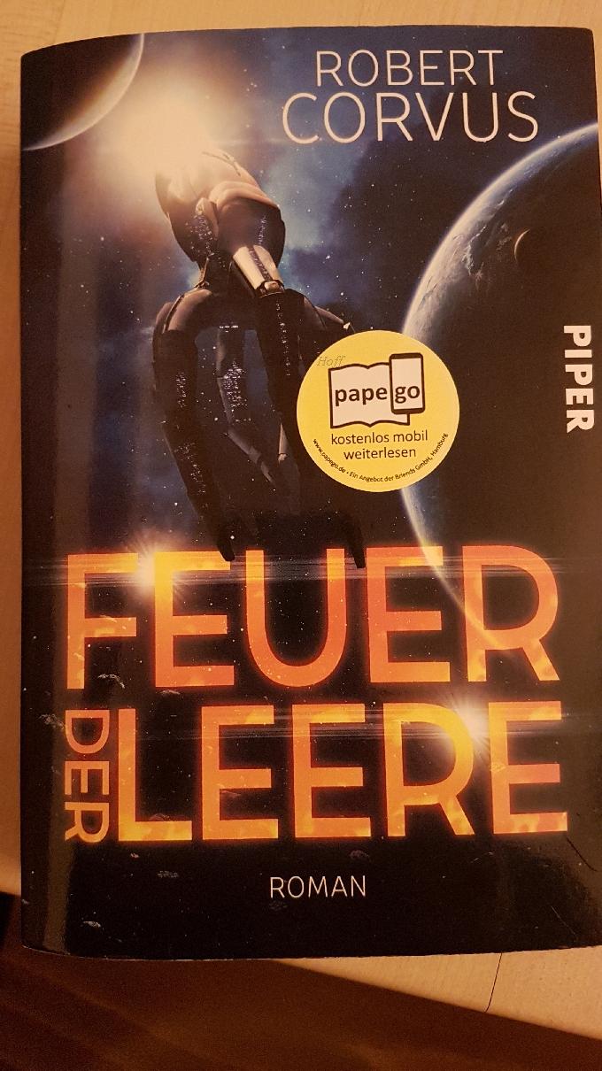 """Meine Rezension über """"Feuer der Leere"""" folgt in Kürze. Galaktisch spannend!! Bild-Quelle: Piper-Verlag"""