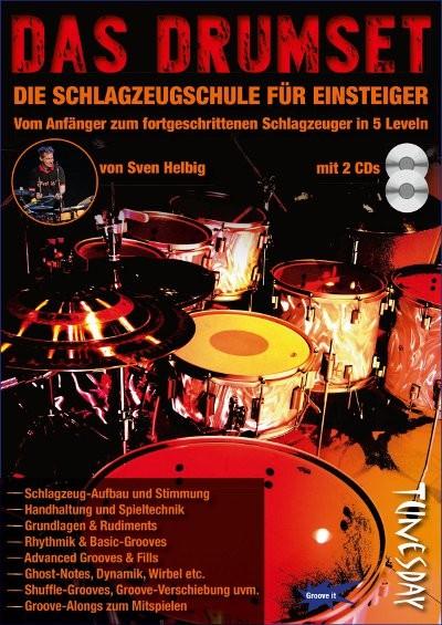 Das Drumset Lehrbuch mit 2 CDs + Video-Download von Sven Helbig