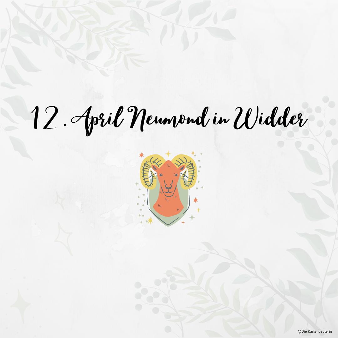 12. April Neumond in Widder