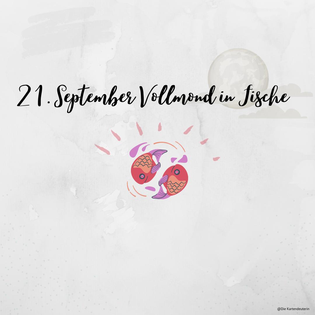 21. September Vollmond in Fische