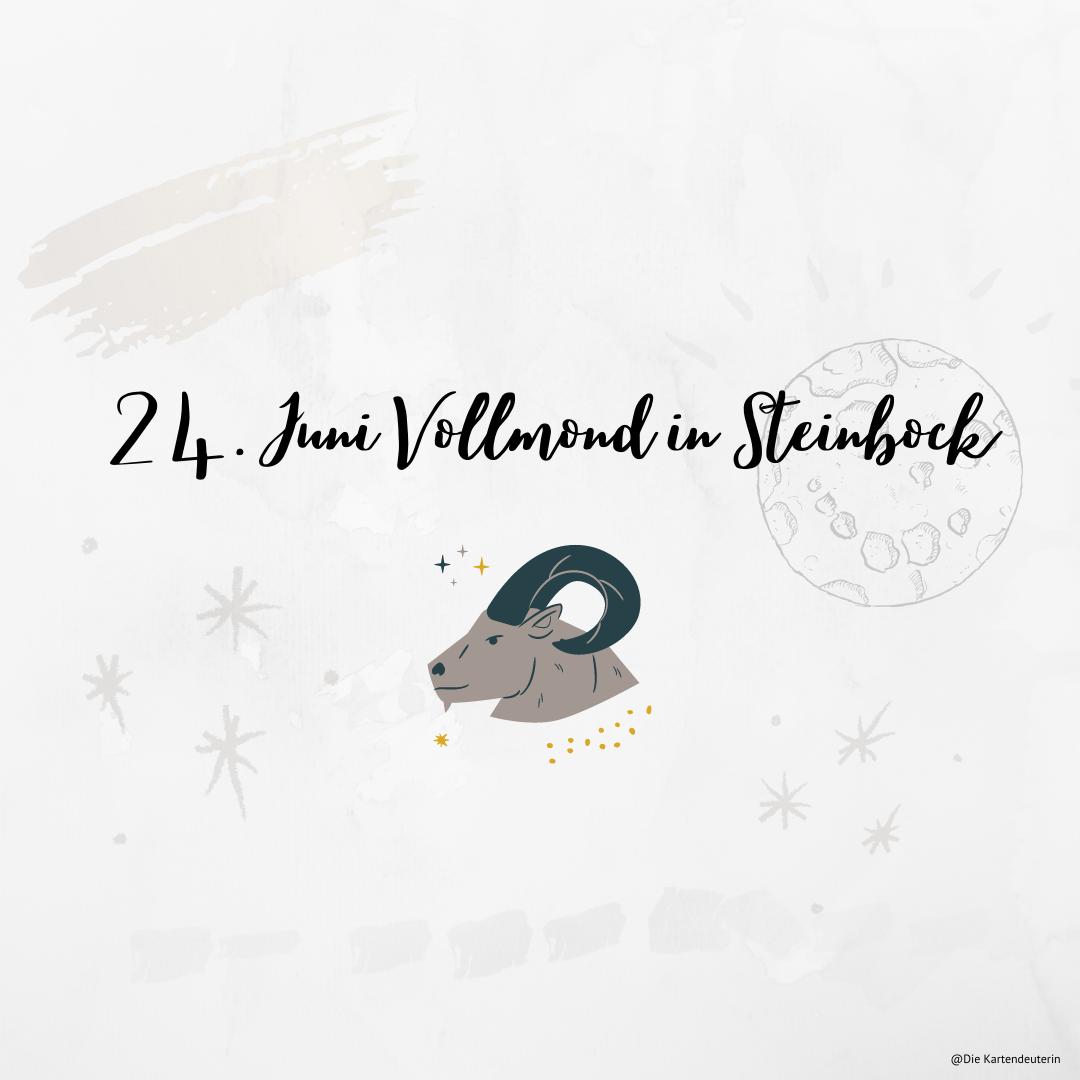 24. Juni Vollmond in Steinbock