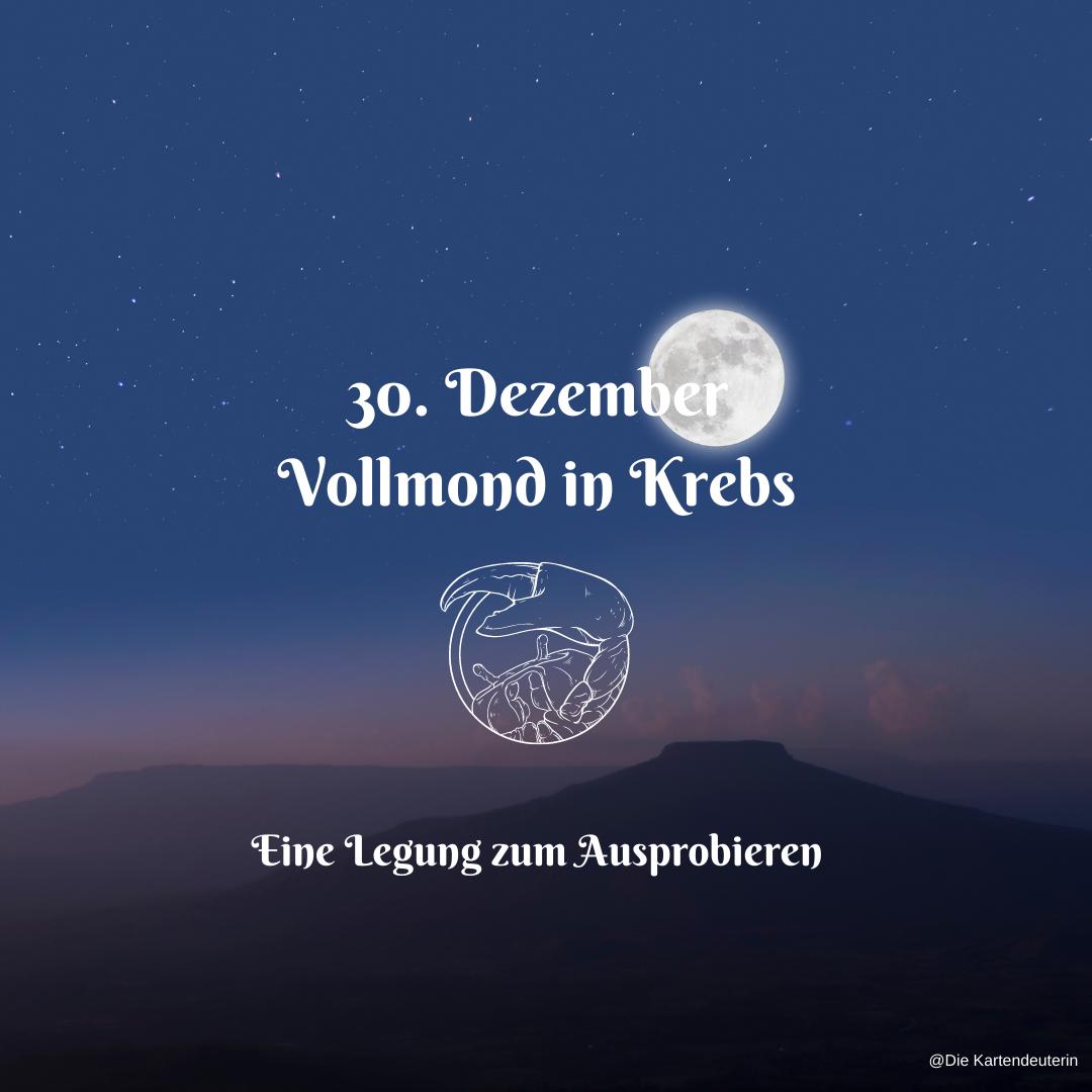 30. Dezember Vollmond in Krebs