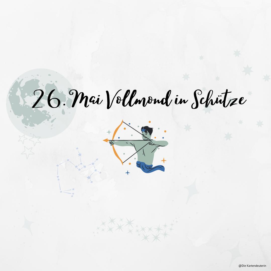 26. Mai Vollmond in Schütze