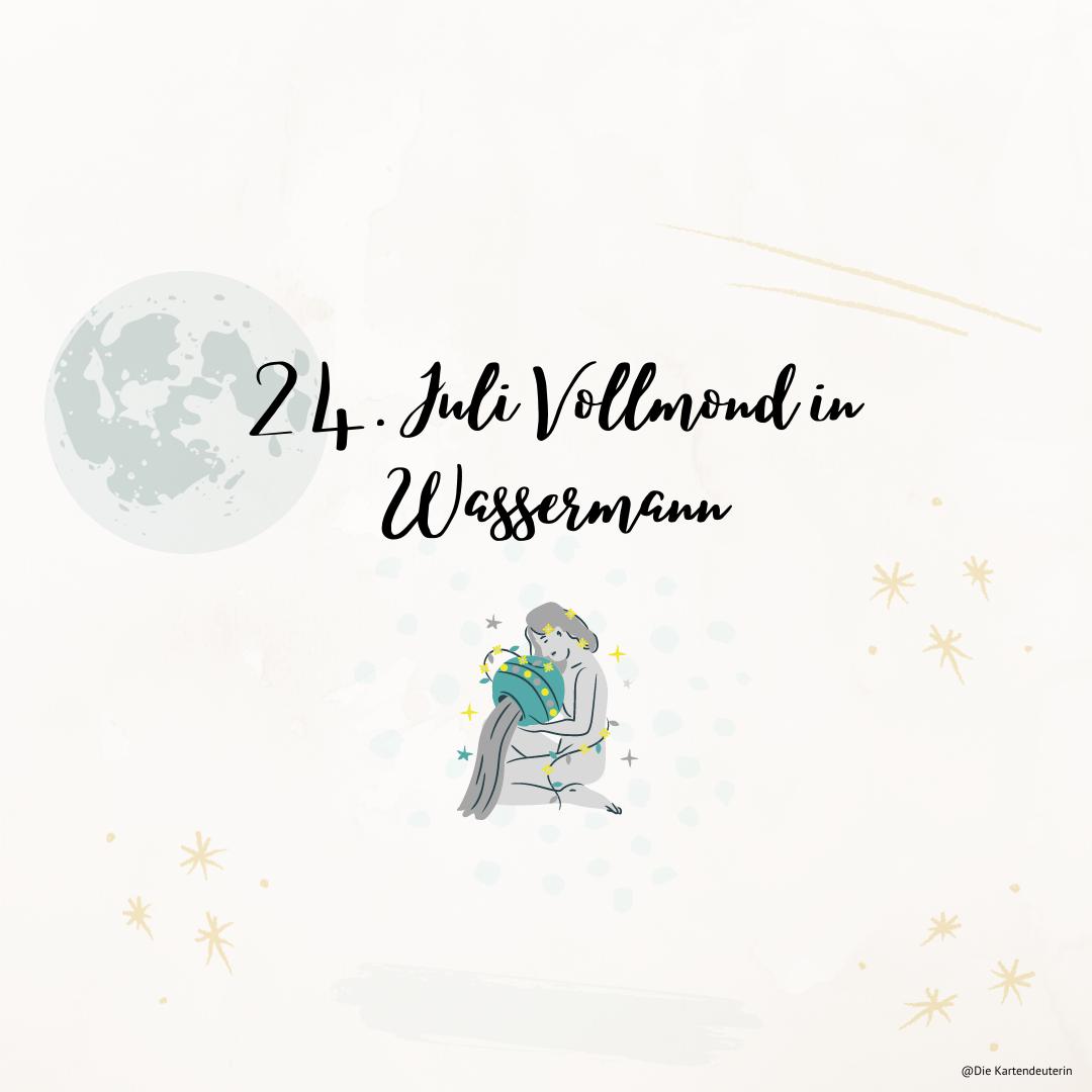 24. Juli Vollmond in Wassermann