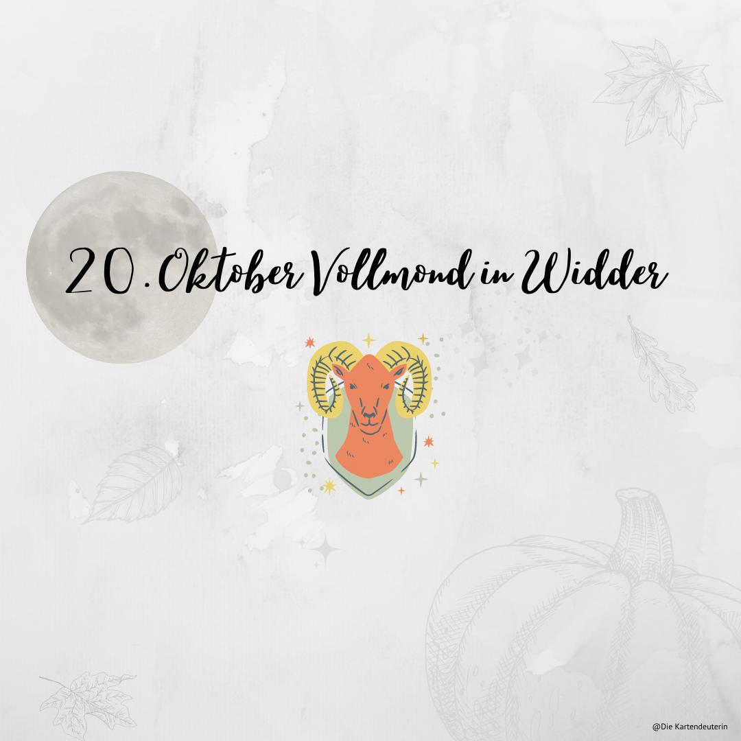 20. Oktober Vollmond in Widder