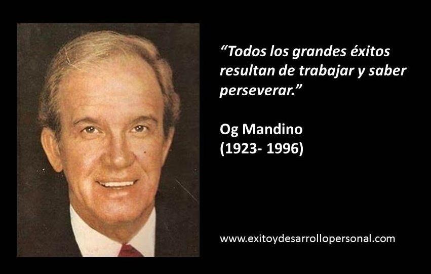10 FRASES CELEBRES DE OG MANDINO - desarrollo personal