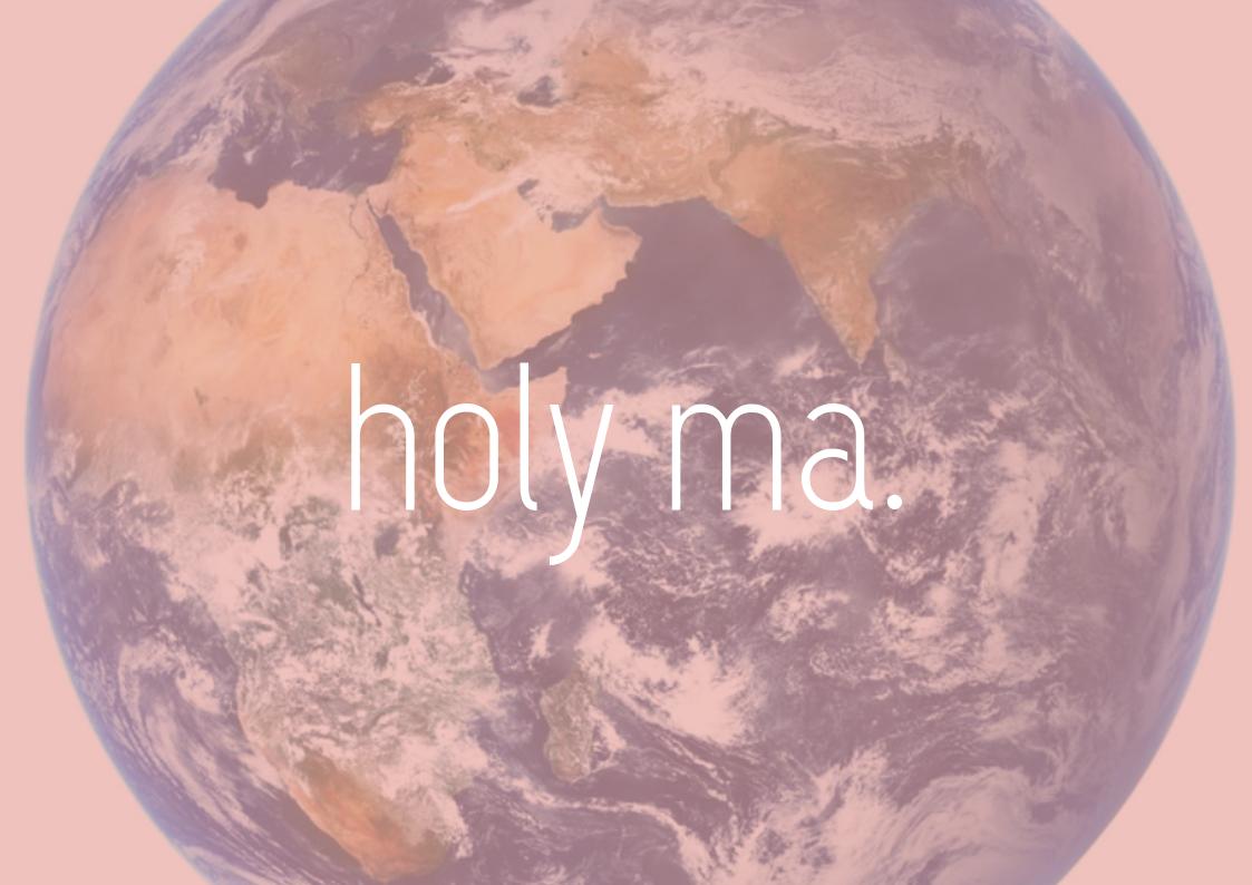 Holy Ma – Mutter (Erde) Tag: Warum die Beziehung zur Natur wichtig für uns ist + Playlist
