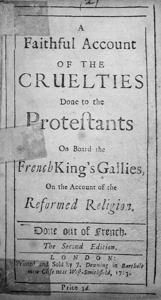 Bericht über das Leiden hugenottischer Galeerensklaven