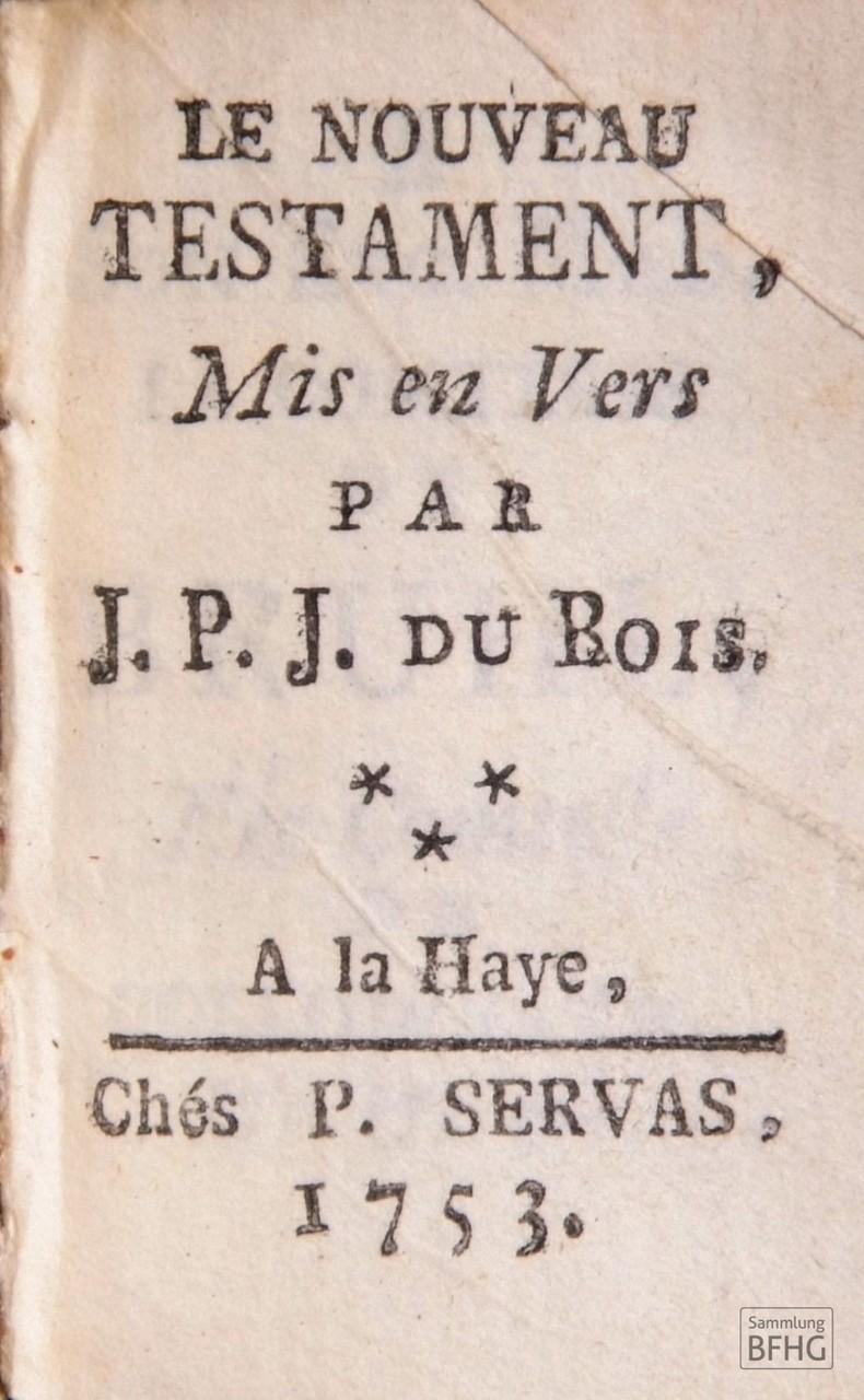 »Haarknotenbibel« (»Bible de chignon«) – Titelseite Neues Testament / © Sammlung BFHG