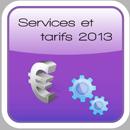Services et tarifs 2013