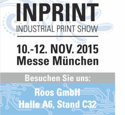 Besuchen Sie die Roos GmbH auf der INPRINT in Muenchen