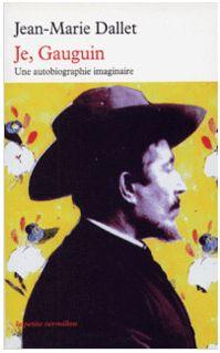 Je, Gauguin - Jean-Marie Dallet