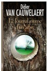 Didier Van Cauwelaert, Le journal intime d'un arbre