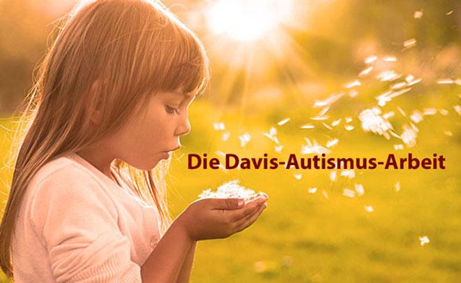 Die Davis-Autismus-Arbeit