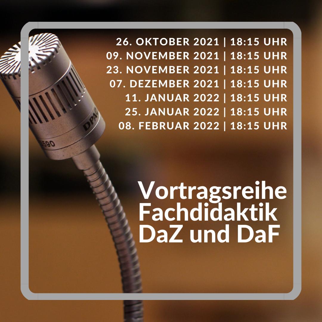 """Vortragsreihe """"Fachdidaktik DaF und Fachdidaktik DaZ"""""""