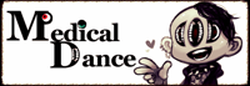 Medical Dance  亜原チィータ様