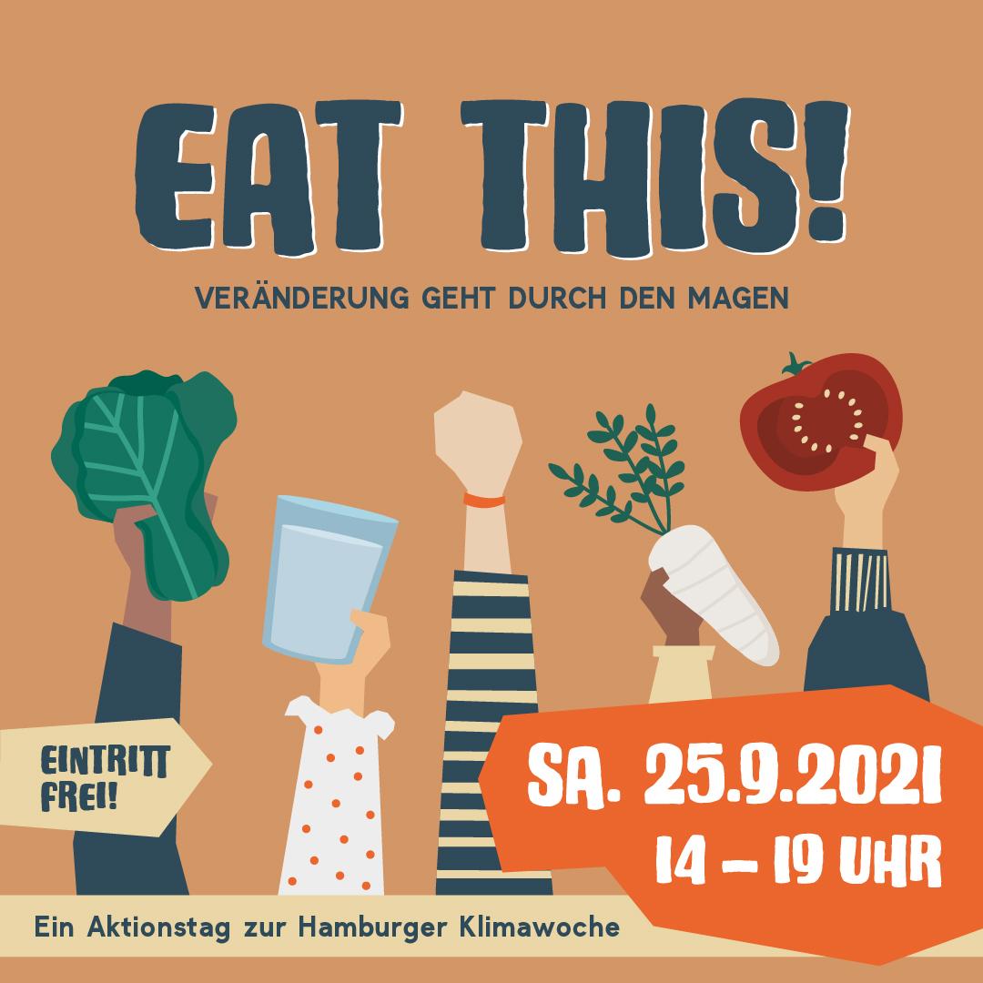 EAT THIS − VERÄNDERUNG GEHT DURCH DEN MAGEN