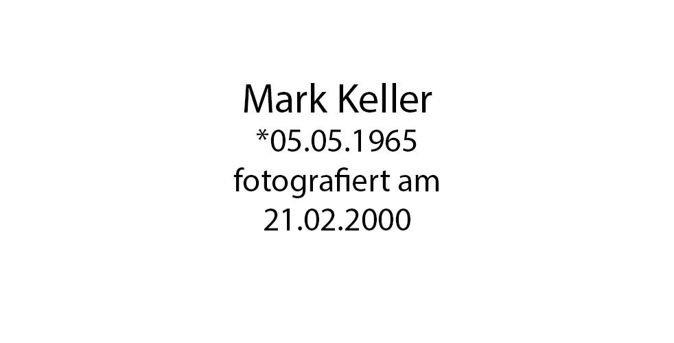 Mark Keller Portrait foto organico Picture Bild Krackhardt Christof Menschen des veröffentlichten Lebens Geburt Birth