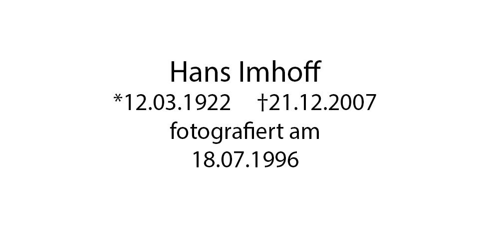 Hans Imhoff foto organico Picture Bild Krackhardt Christof Menschen des veröffentlichten Lebens Geburt Birth Datum