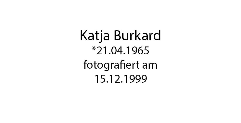 Katja Burkhard foto organico Picture Bild Krackhardt Christof Menschen des veröffentlichten Lebens Geburt Birth Datum