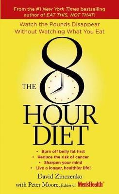 The 8 hour diet by David Zinczenko