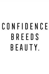 Confidence Breeds Beauty #beauty #quotes #inspirational #inspiration #motivation #motivational