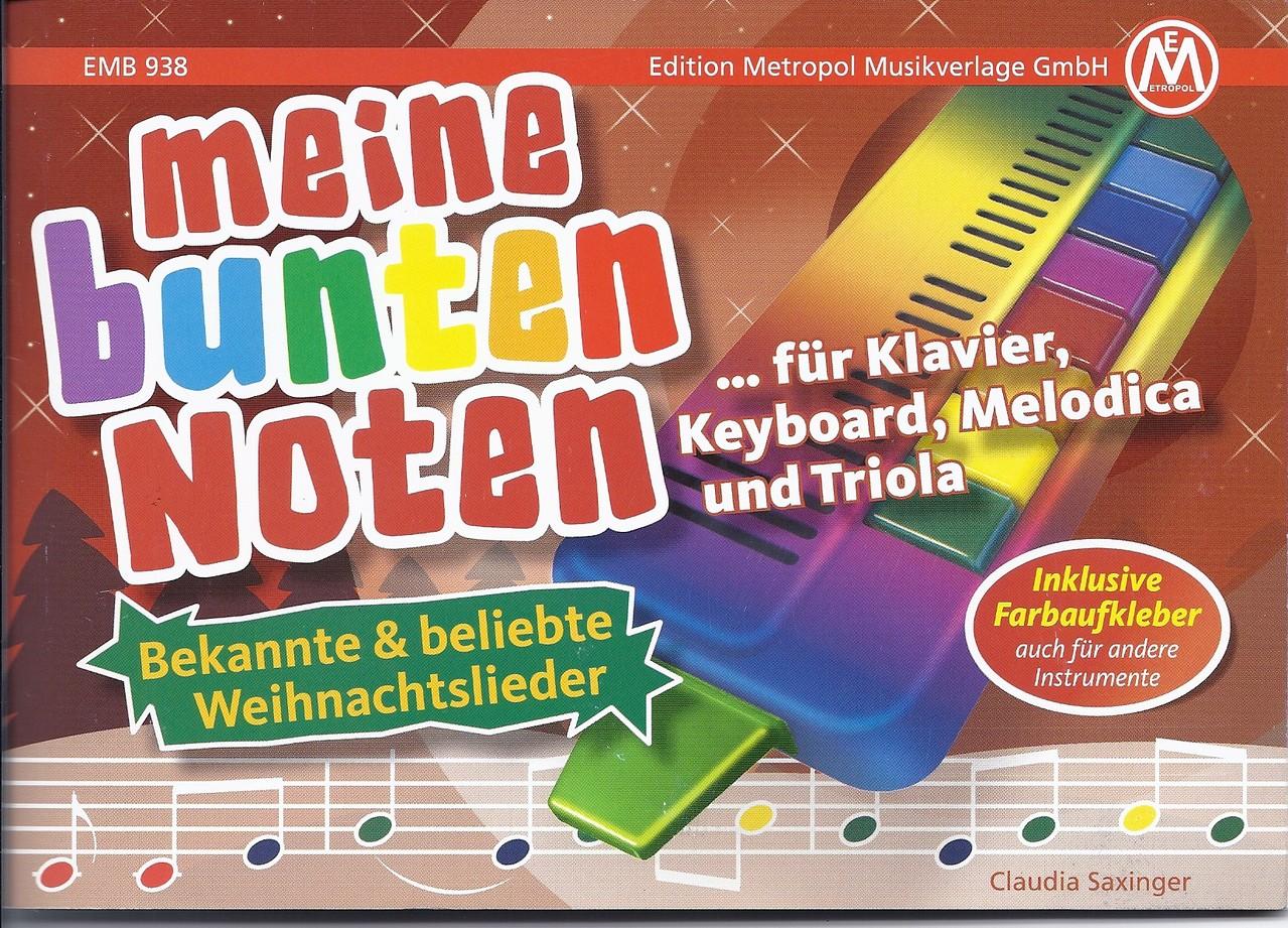Meine bunten Noten Triola / Weihnachten EMB 938 - Metropol Musikverlage