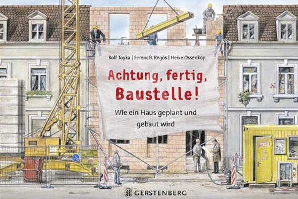 Gerstenberg Verlag, Achtung, fertig, Baustelle!