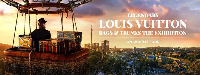 Ledendary louis vuitton trunks the exhibition on world tour