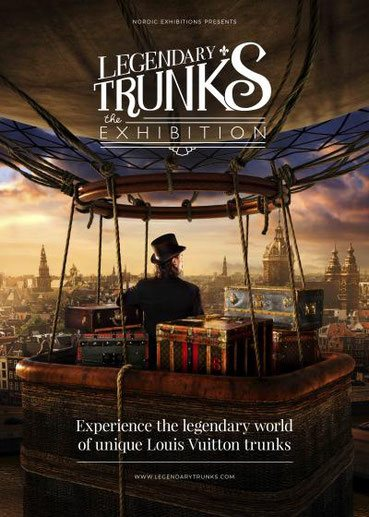Legendary TRUNKS the EXHIBITION in amsterdam louis vuitton