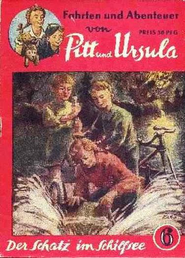 Fahrten und Abenteuer von Pitt und Ursula 6