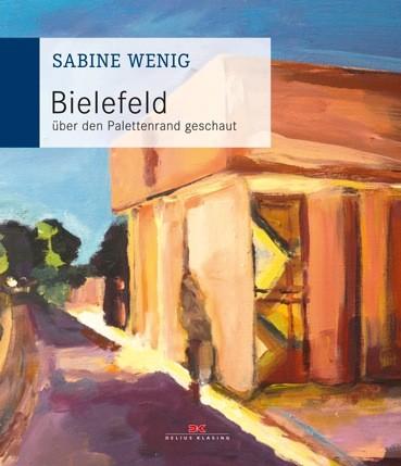 Sabine Wenig: Bielefeld über den Palettenrand geschaut