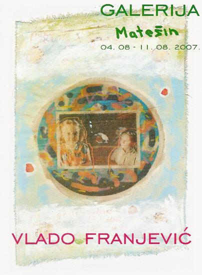 2007 Solo Exhibition, Gallery MATESIN - Croatia