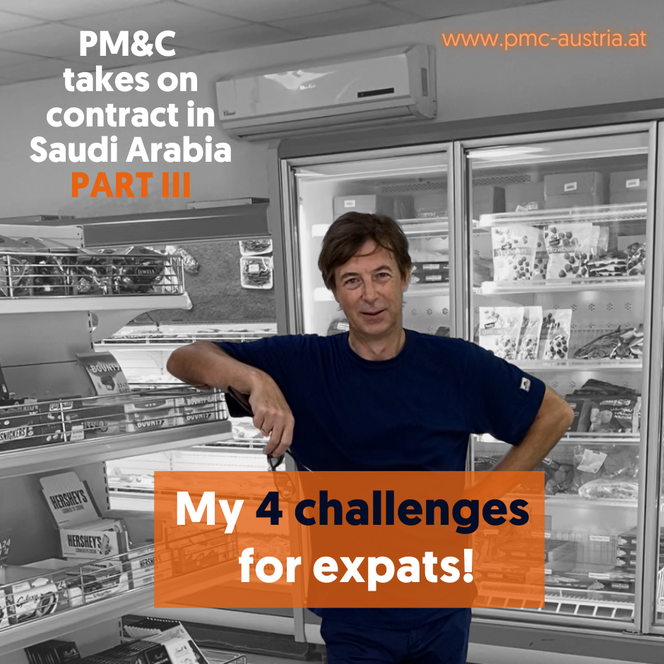 PM&C takes on contract in Saudi Arabia – Part III My 4 challenges for expats