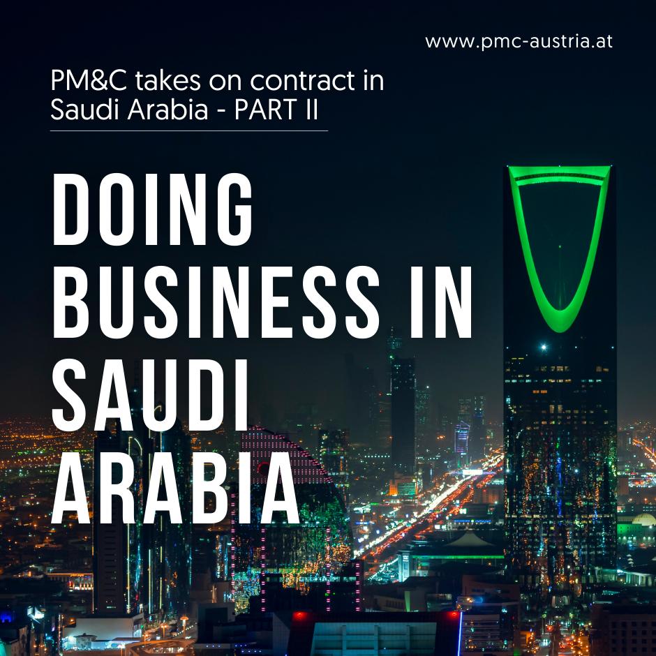 PM&C takes on contract in Saudi Arabia – part II Doing business in Saudi Arabia