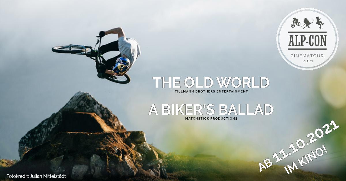 Alp-Con CinemaTour - BIKE - The Old World & A Biker's Ballad