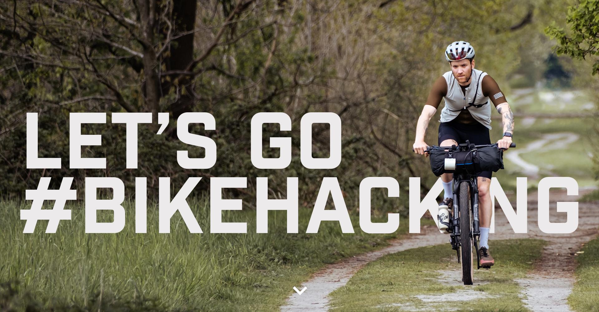 LET'S GO #BIKEHACKING