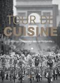 """""""Tour de Cuisine"""""""