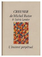 texte Michel Butor, peintures Sylvie Lander, l'Instant Perpétuel Éditions