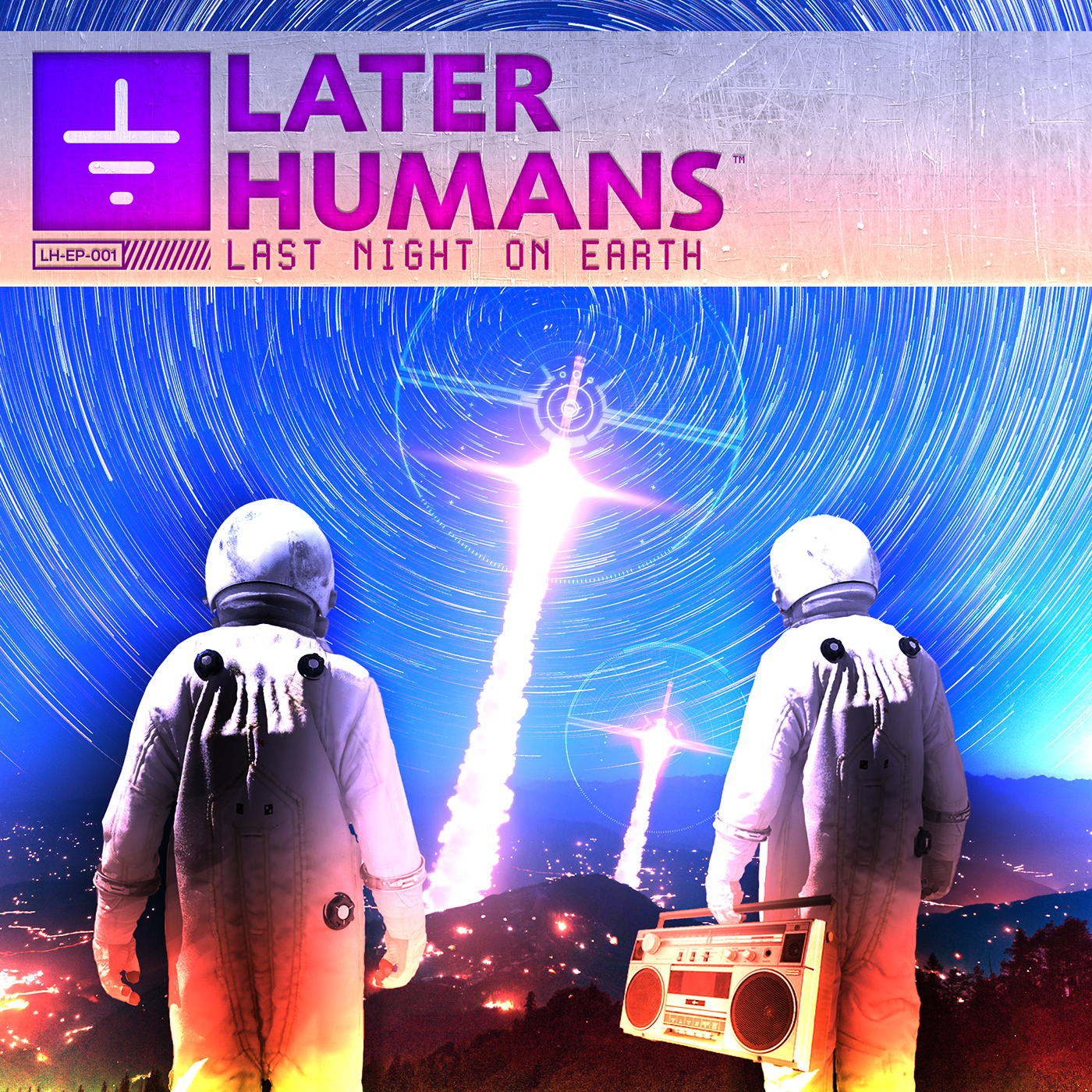 """Later Humans' """"Last Night On Earth"""" EP cover"""