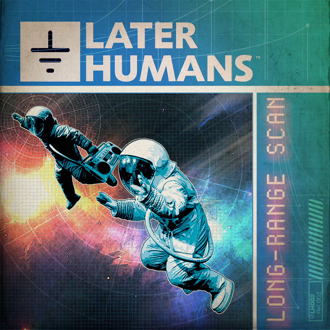 """Later Humans' """"Long-Range Scan"""" Single Cover"""