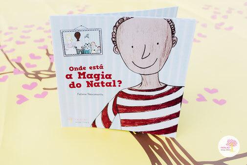 Livro infantil - Onde está a Magia do Natal? - Fátima Nascimento