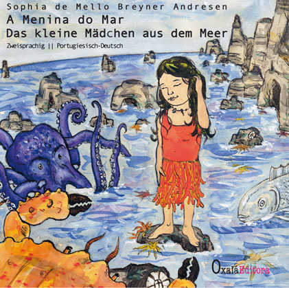 Portugiesisches Kinderbuch - A menina do mar von Sophia de Mello Breayner Andreson
