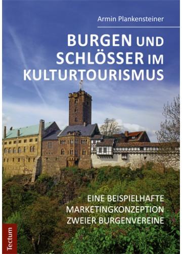 Burgen und Schlösser im Kulturtourismus Südtirol