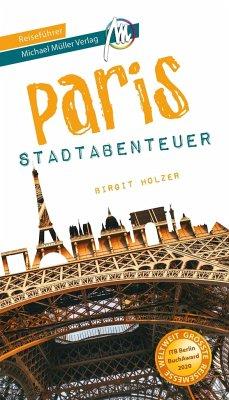 Reiseführer Paris alternativ Stadtabenteuer
