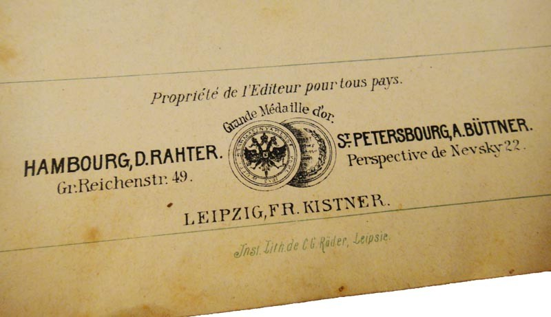 Бюттнер в Санкт-Петербурге, Ратер в Гамбурге, Кистнер в Лейпциге, нотные издатели; гравировка - Рёдер в Лейпциге
