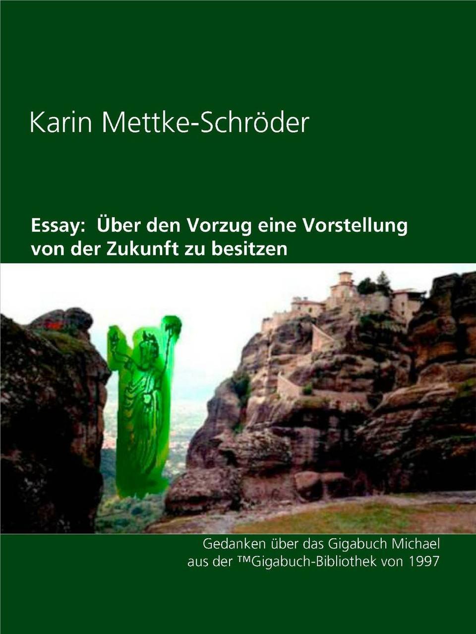 Karin Mettke-Schröder/Über den Vorzug/Essay aus der ™Gigabuch Bibliothek von 1997/e-Short  ISBN 9783734712951