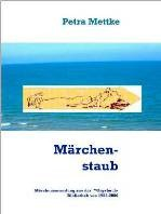 Petra Mettke/Märchenstaub/™Gigabuch Bibliothek 2006/e-Short ISBN 9783734712777